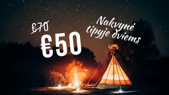 Tik 50€ – nakvynė dviems darbo dienomis